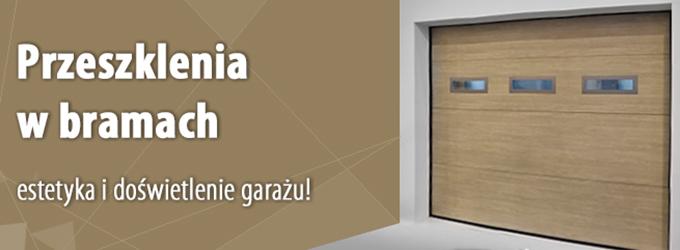 Przeszklenia w bramach – estetyka i doświetlenie garażu!